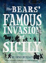 Bears' Famous Invasion of Sicily (The) by Dino Buzzati
