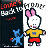 Louie's Back to Front! by Yves Got