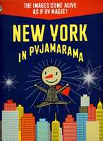 New York in Pyjamarama by Michaël Leblond and Frédérique Bertrand